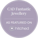CAD Fantastic Jewellery - Relationship Based Custom Engagement Rings and Bespoke Jewellery Designer - As featured on Hitched.co.uk